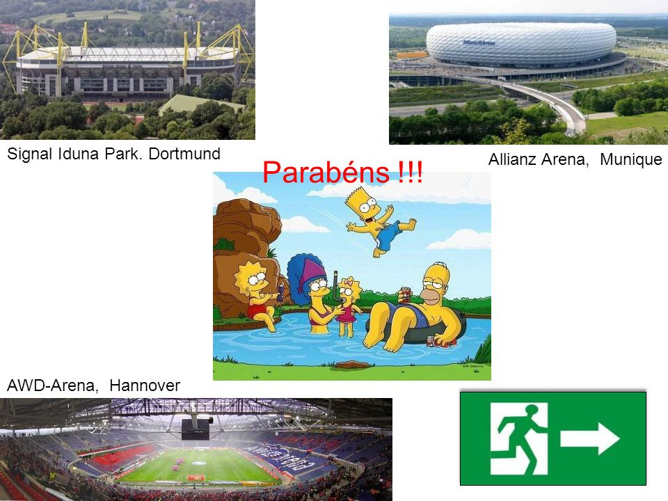 Parabéns !!! Signal Iduna Park. Dortmund Allianz Arena, Munique