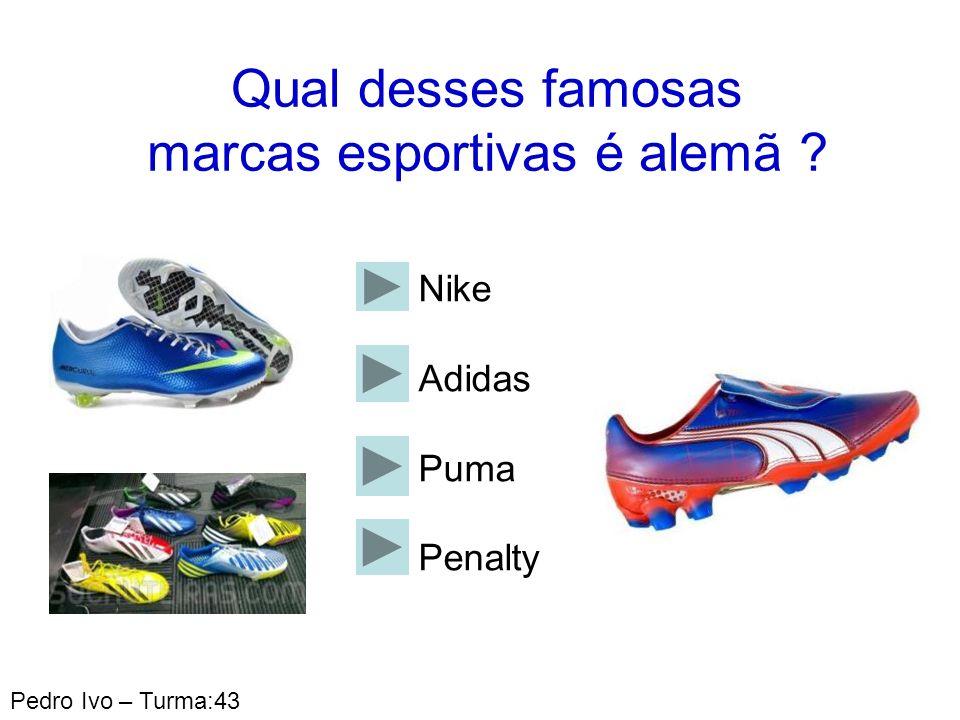 Qual desses famosas marcas esportivas é alemã
