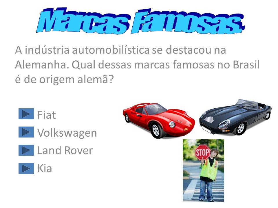 Marcas Famosas. A indústria automobilística se destacou na Alemanha. Qual dessas marcas famosas no Brasil é de origem alemã