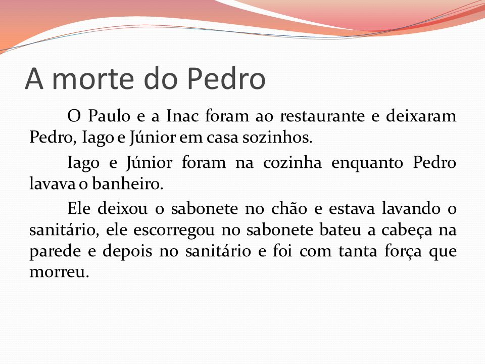 A morte do Pedro