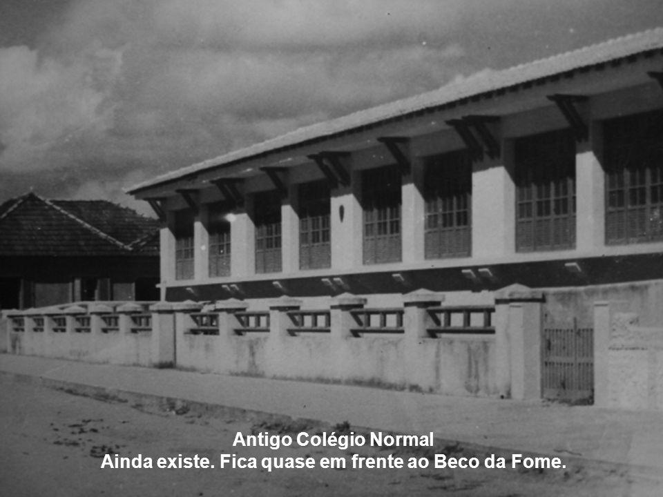 Antigo Colégio Normal Ainda existe