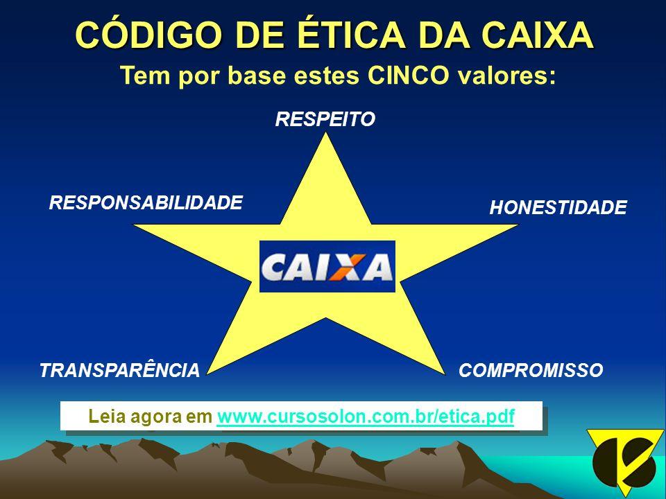 CÓDIGO DE ÉTICA DA CAIXA