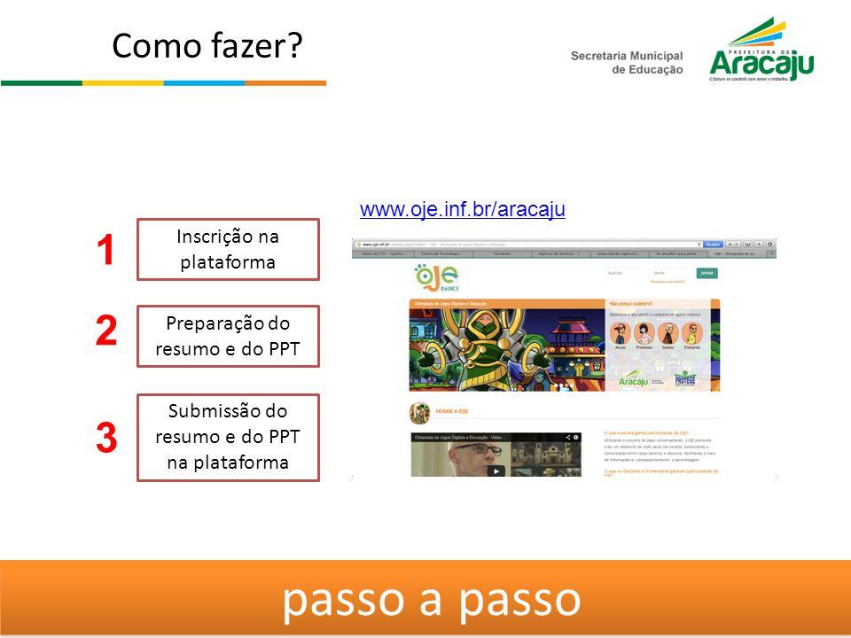 passo a passo 1 2 3 Como fazer www.oje.inf.br/aracaju