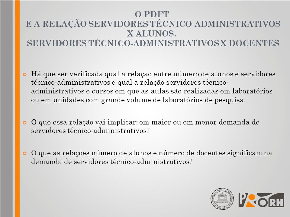 O PDFT E A RELAÇÃO SERVIDORES TÉCNICO-ADMINISTRATIVOS X ALUNOS