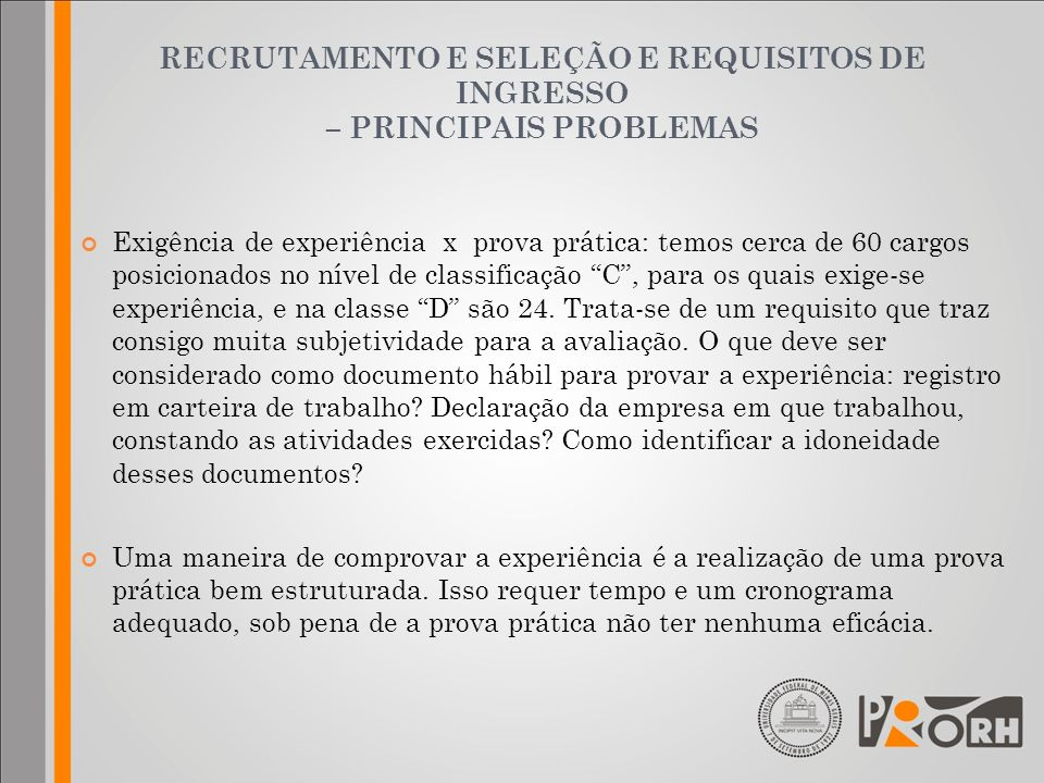 RECRUTAMENTO E SELEÇÃO E REQUISITOS DE INGRESSO – PRINCIPAIS PROBLEMAS