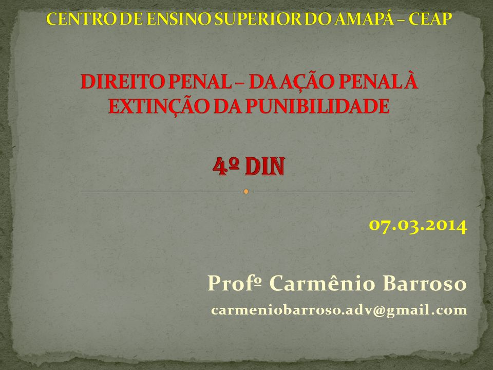 07.03.2014 Profº Carmênio Barroso carmeniobarroso.adv@gmail.com