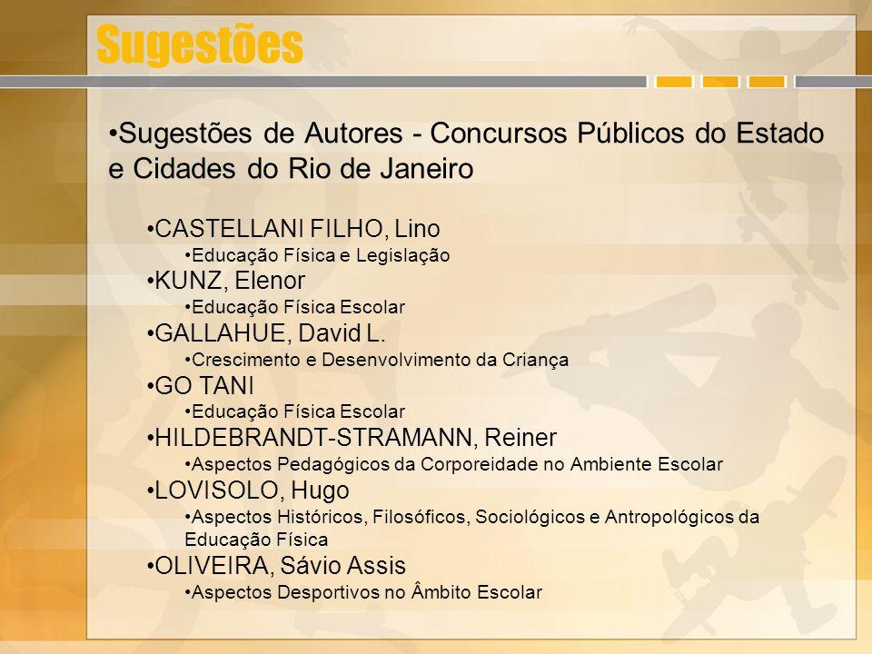 Sugestões Sugestões de Autores - Concursos Públicos do Estado e Cidades do Rio de Janeiro. CASTELLANI FILHO, Lino.