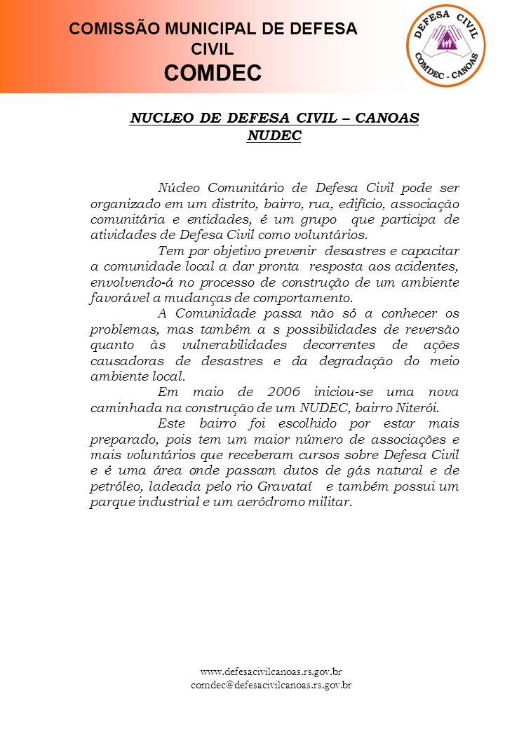 COMISSÃO MUNICIPAL DE DEFESA CIVIL NUCLEO DE DEFESA CIVIL – CANOAS