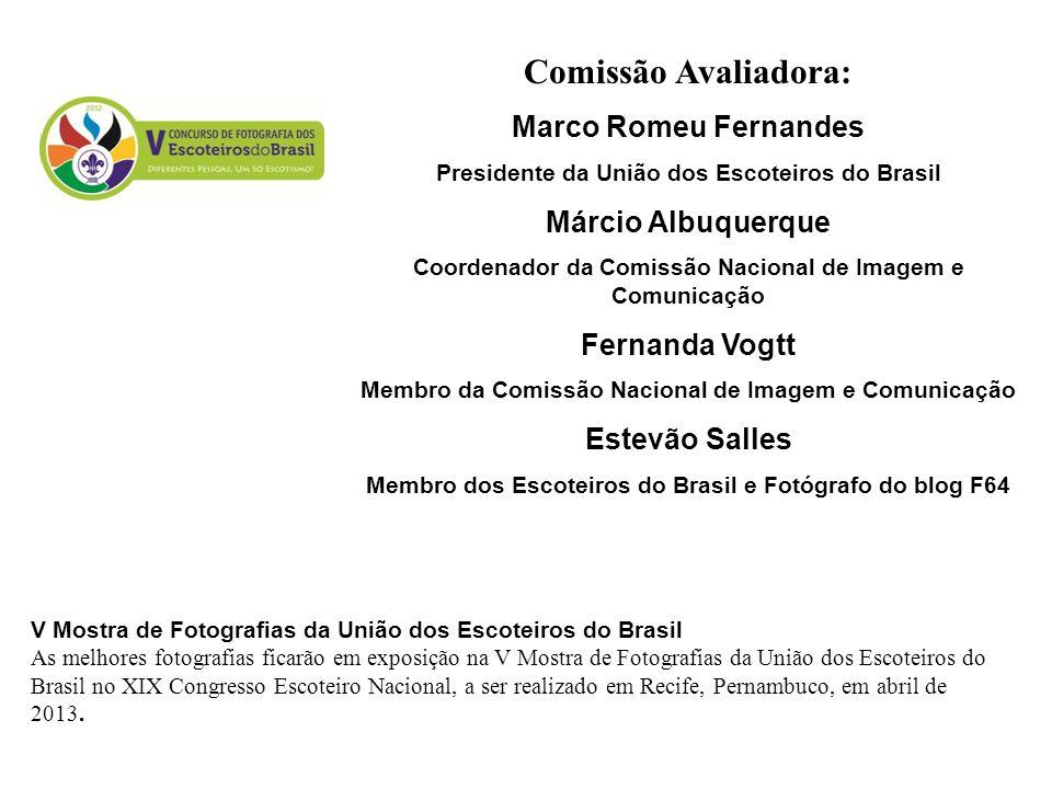 Comissão Avaliadora: Marco Romeu Fernandes Márcio Albuquerque