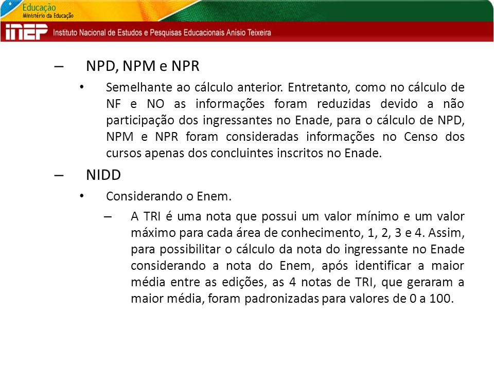 NPD, NPM e NPR