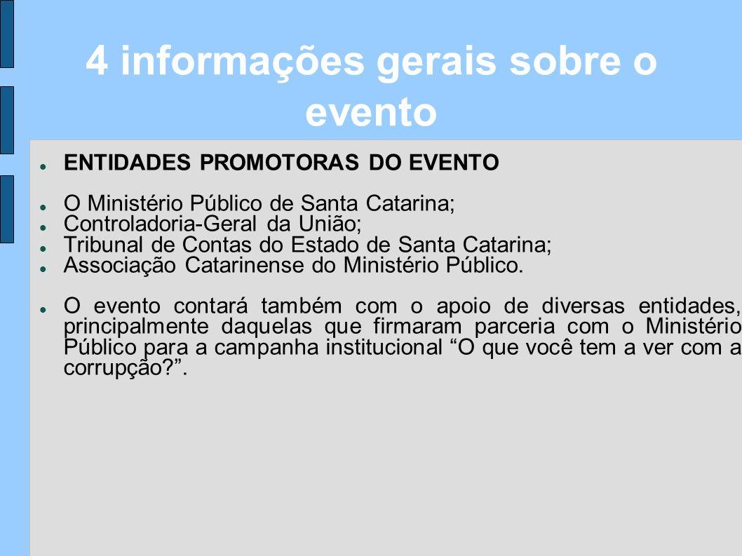 4 informações gerais sobre o evento