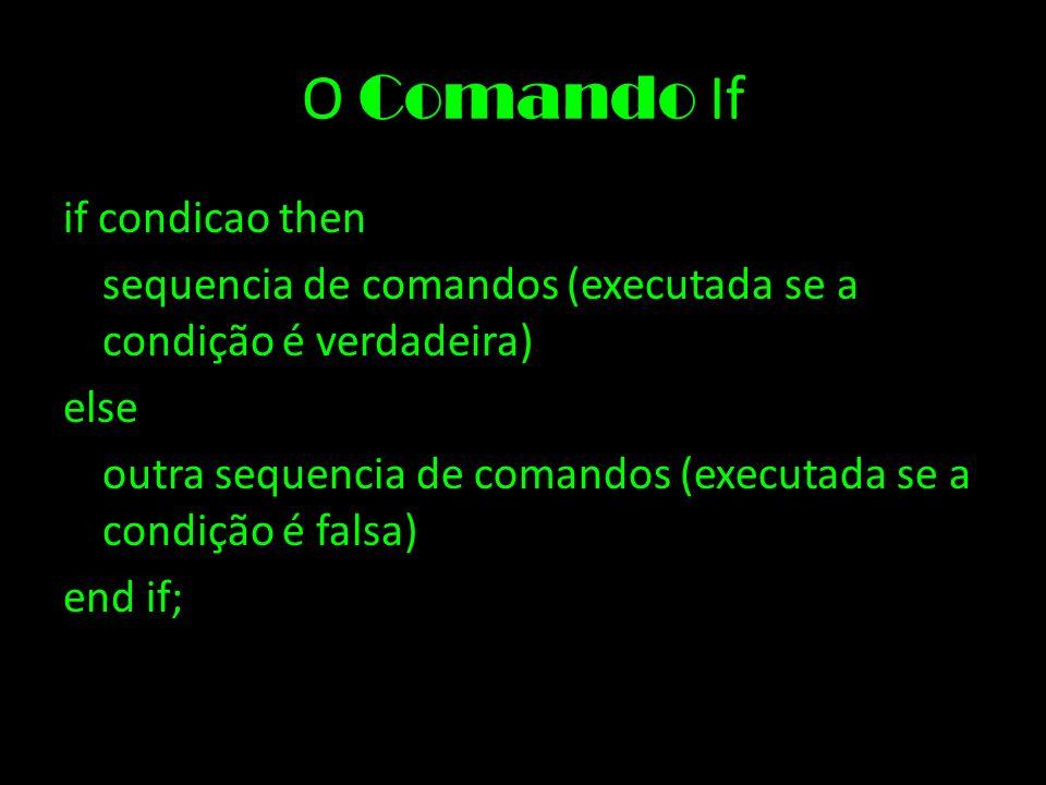 O Comando If