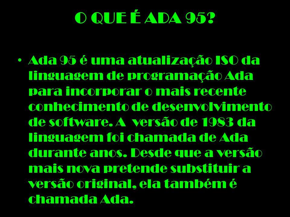 O QUE É ADA 95