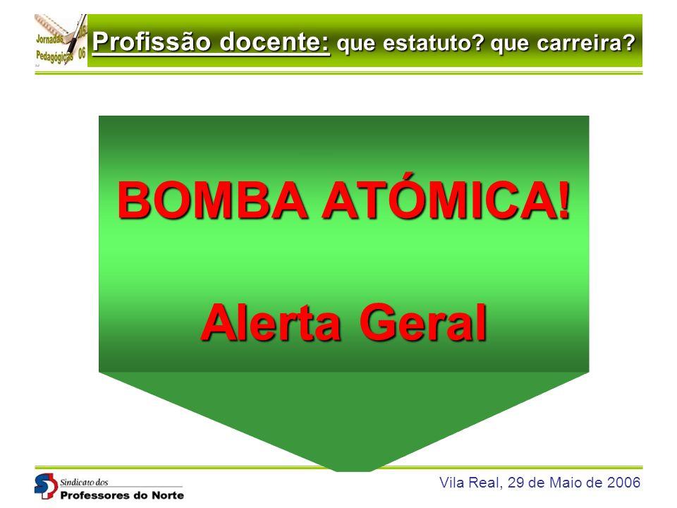 BOMBA ATÓMICA! Alerta Geral