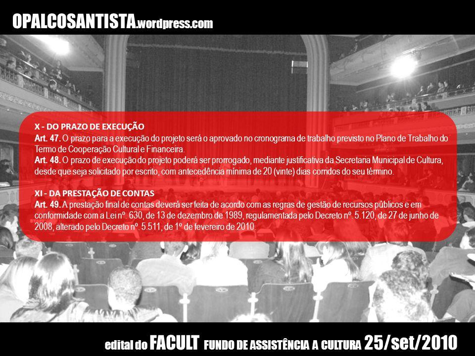 OPALCOSANTISTA.wordpress.com X - DO PRAZO DE EXECUÇÃO.