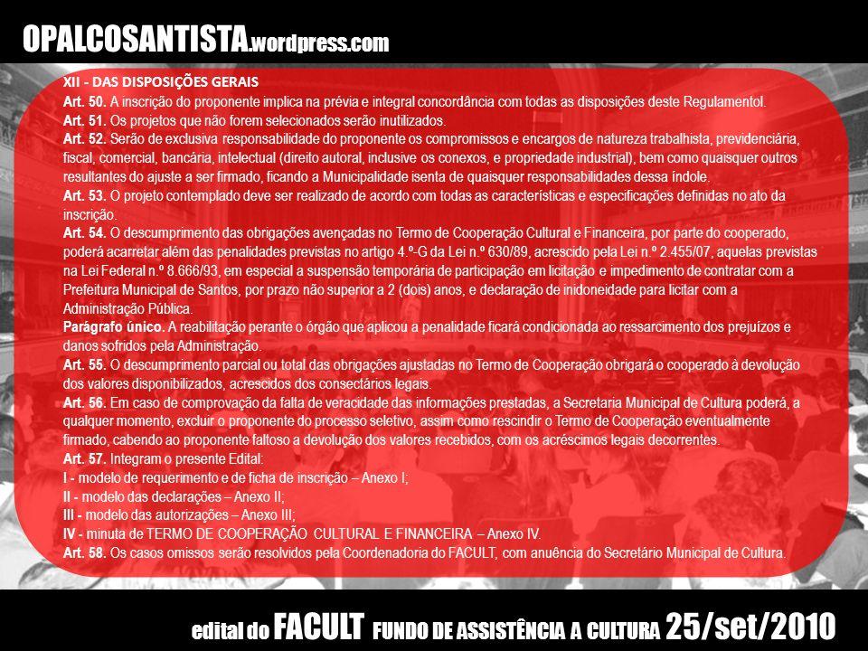 OPALCOSANTISTA.wordpress.com XII - DAS DISPOSIÇÕES GERAIS.
