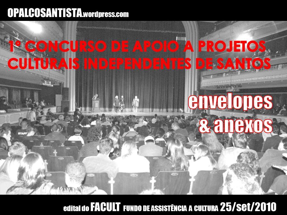 envelopes & anexos 1º CONCURSO DE APOIO A PROJETOS