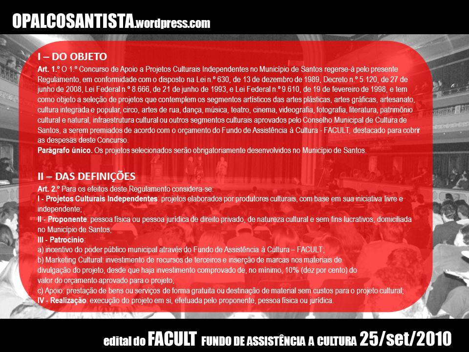 OPALCOSANTISTA.wordpress.com I – DO OBJETO II – DAS DEFINIÇÕES