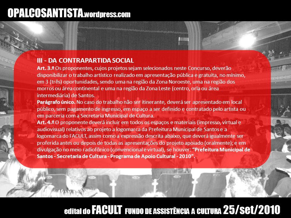 OPALCOSANTISTA.wordpress.com III - DA CONTRAPARTIDA SOCIAL