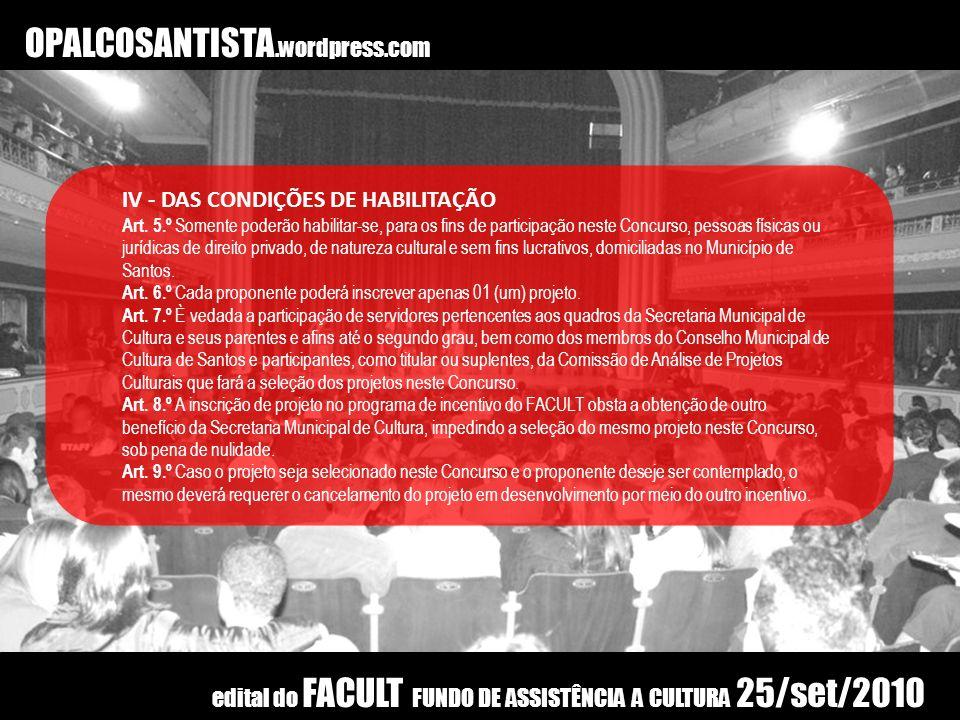 OPALCOSANTISTA.wordpress.com IV - DAS CONDIÇÕES DE HABILITAÇÃO