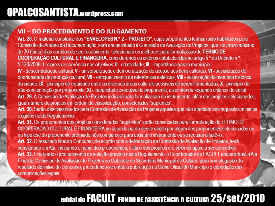 OPALCOSANTISTA.wordpress.com VII – DO PROCEDIMENTO E DO JULGAMENTO