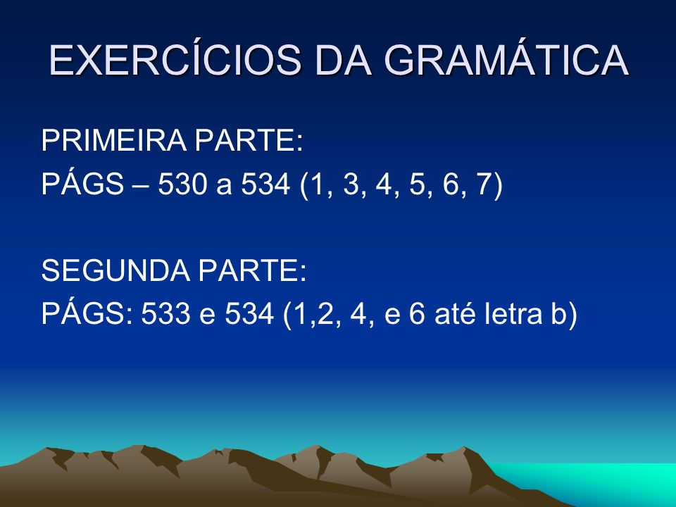 EXERCÍCIOS DA GRAMÁTICA