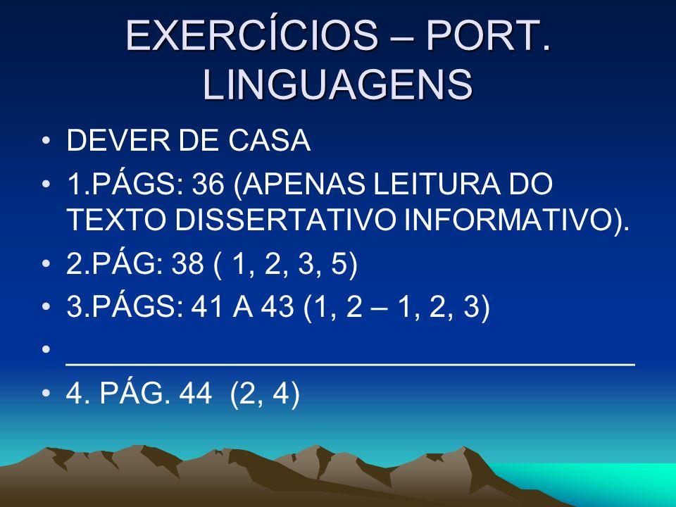 EXERCÍCIOS – PORT. LINGUAGENS
