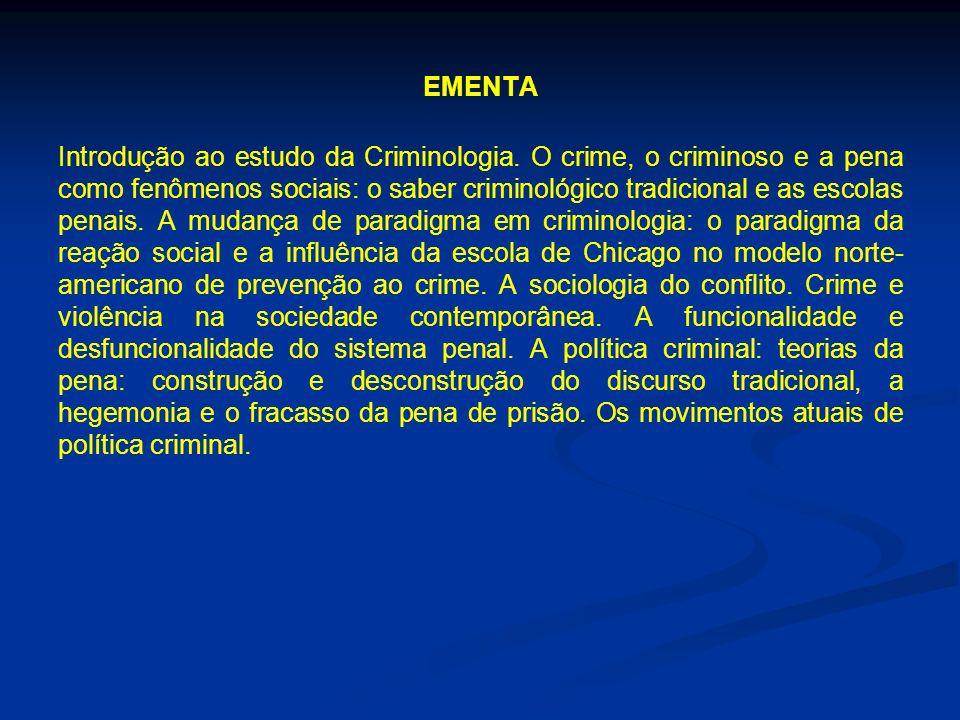 EMENTA Introdução ao estudo da Criminologia