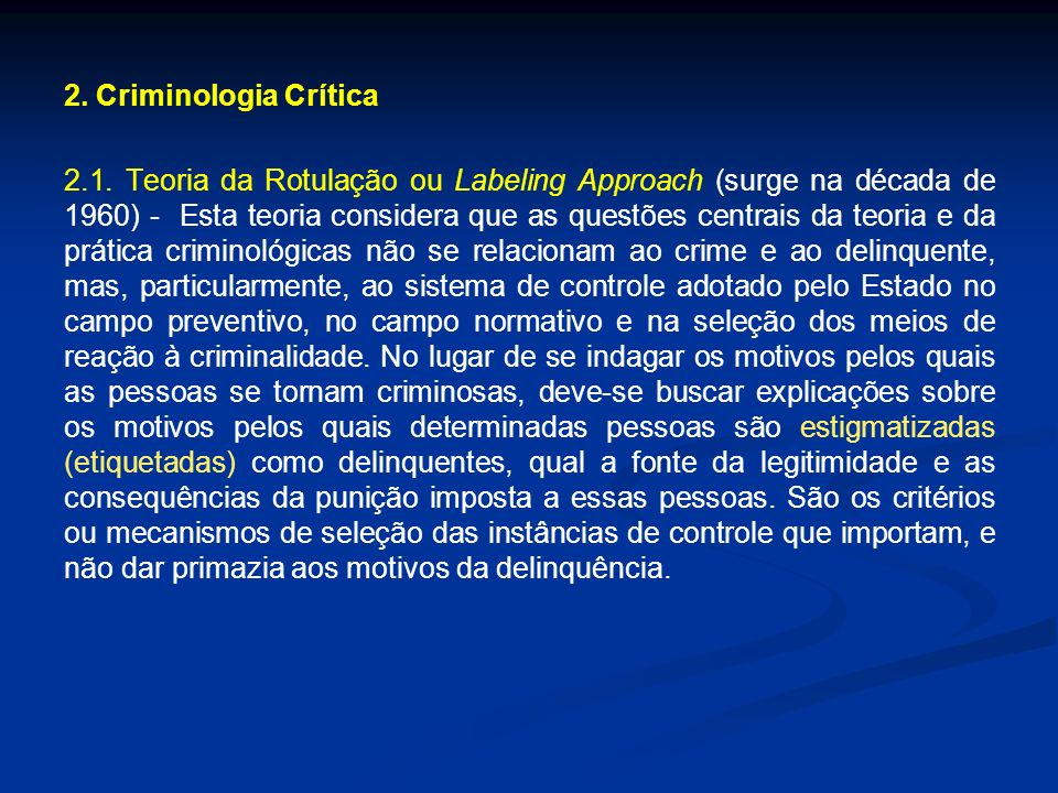 2. Criminologia Crítica 2.1.