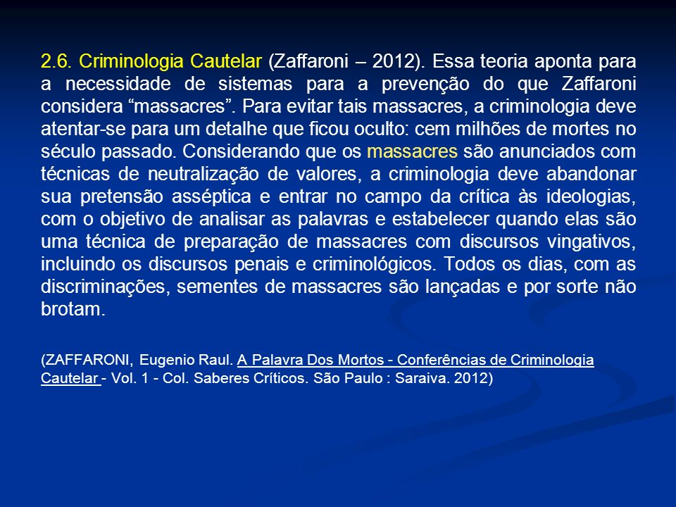 2. 6. Criminologia Cautelar (Zaffaroni – 2012)