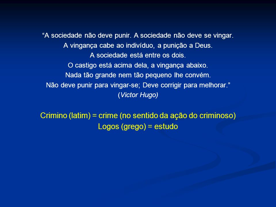 Crimino (latim) = crime (no sentido da ação do criminoso)