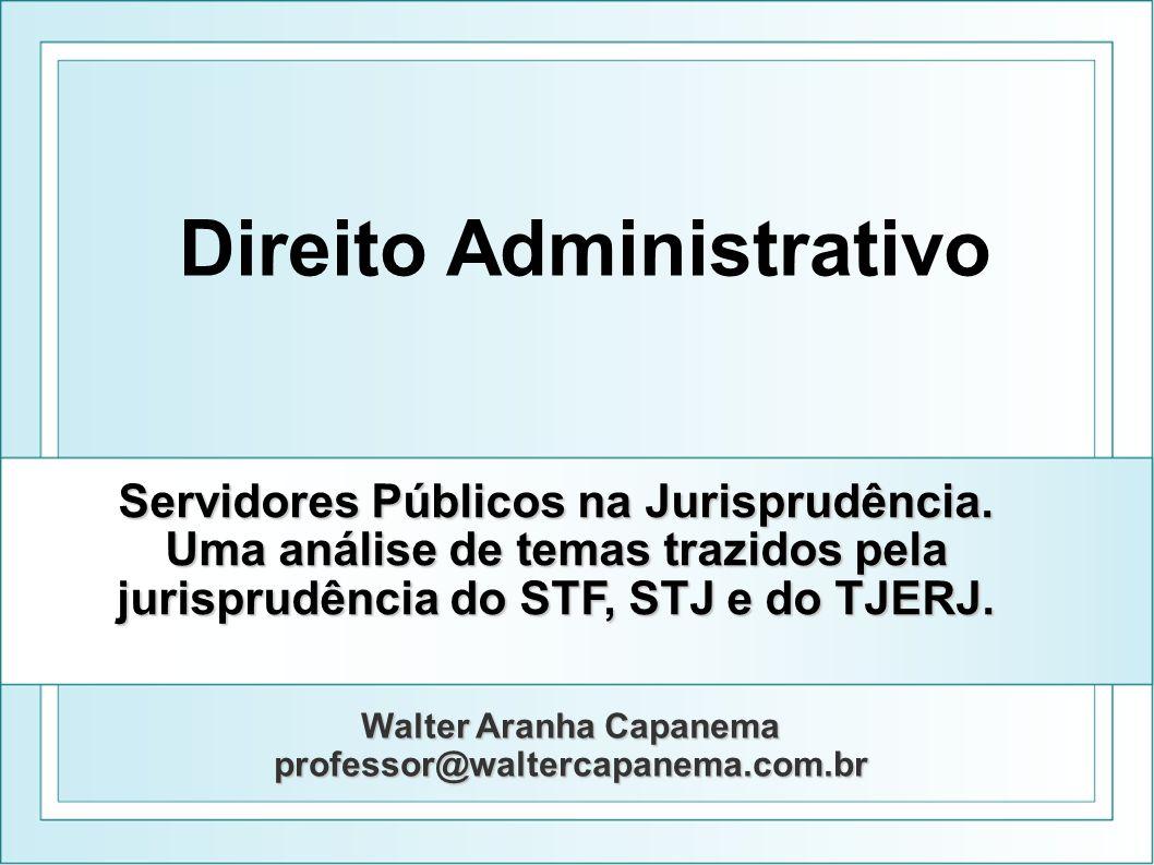 jurisprudência do STF, STJ e do TJERJ. Walter Aranha Capanema