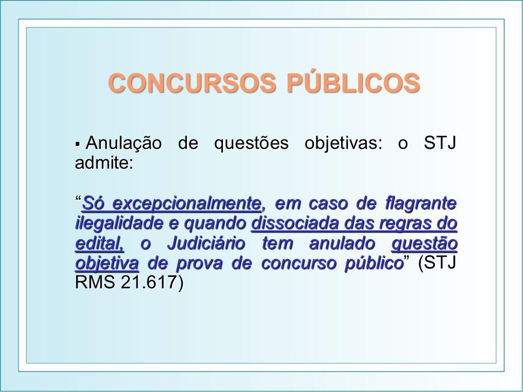 CONCURSOS PÚBLICOS Anulação de questões objetivas: o STJ admite: