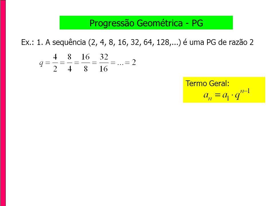 Progressão Geométrica - PG