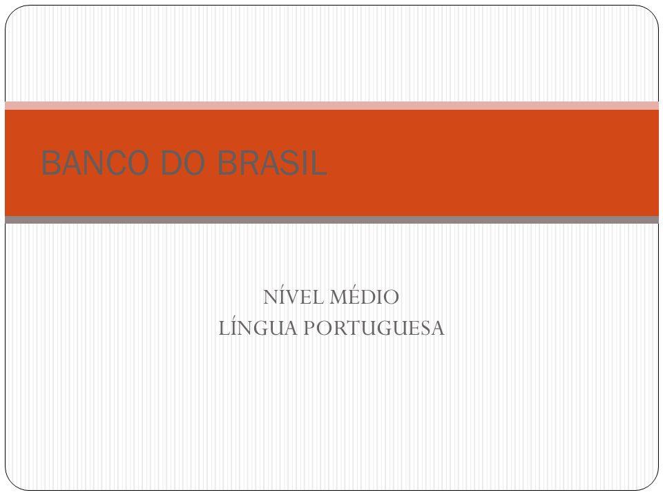 NÍVEL MÉDIO LÍNGUA PORTUGUESA