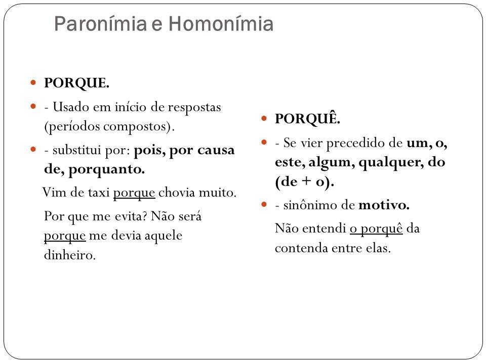 Paronímia e Homonímia PORQUE.