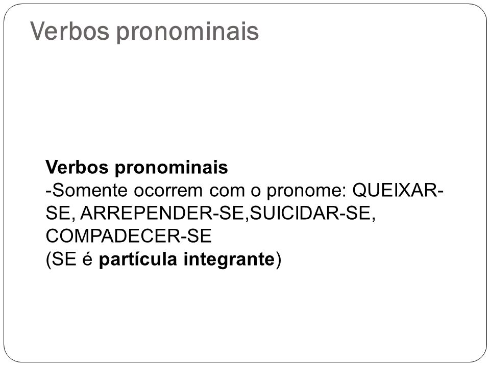Verbos pronominais Verbos pronominais