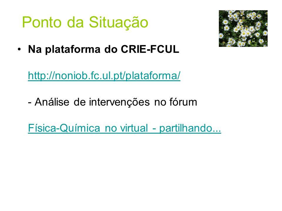 Ponto da Situação Na plataforma do CRIE-FCUL