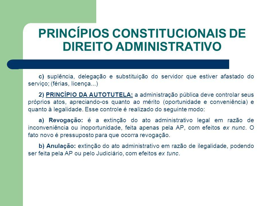 PRINCÍPIOS CONSTITUCIONAIS DE DIREITO ADMINISTRATIVO