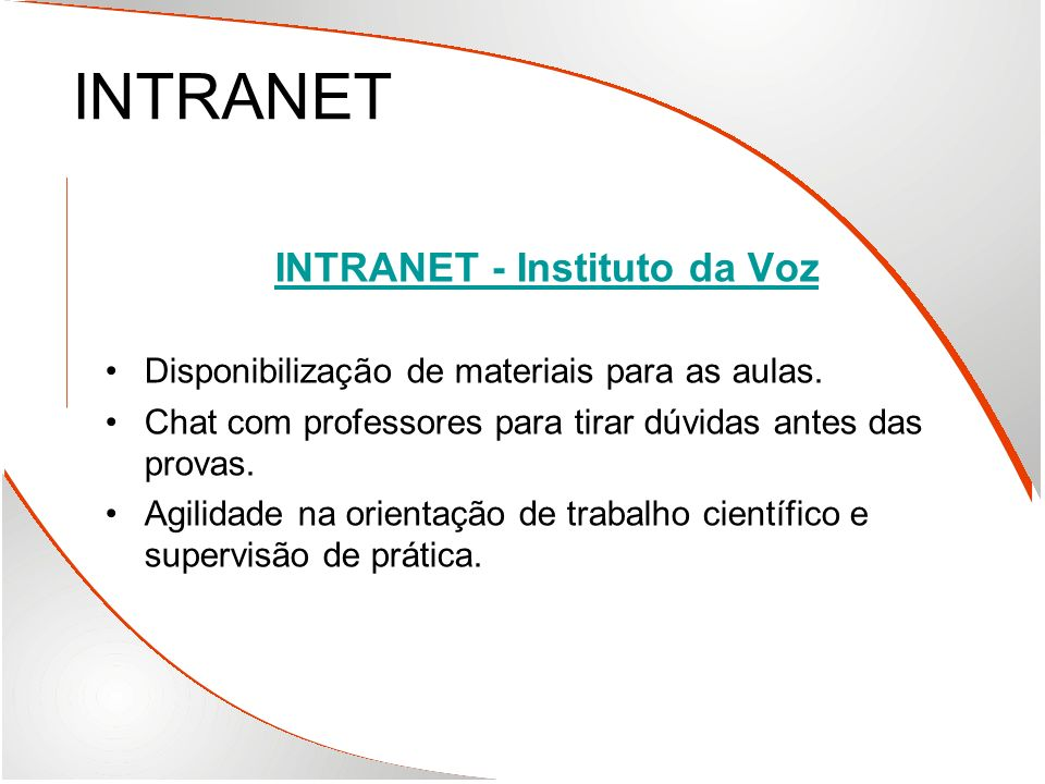 INTRANET - Instituto da Voz