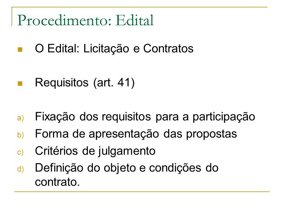 Procedimento: Edital O Edital: Licitação e Contratos