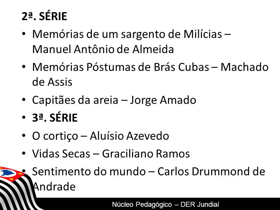 Memórias de um sargento de Milícias – Manuel Antônio de Almeida