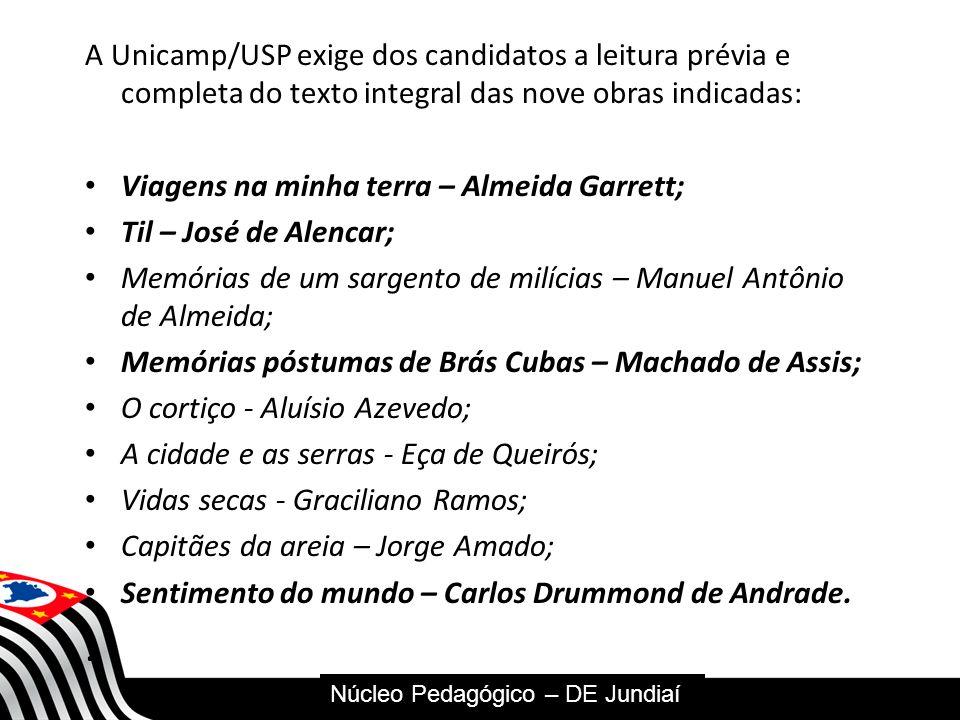 A Unicamp/USP exige dos candidatos a leitura prévia e completa do texto integral das nove obras indicadas: