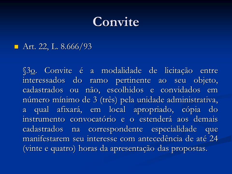 Convite Art. 22, L. 8.666/93.