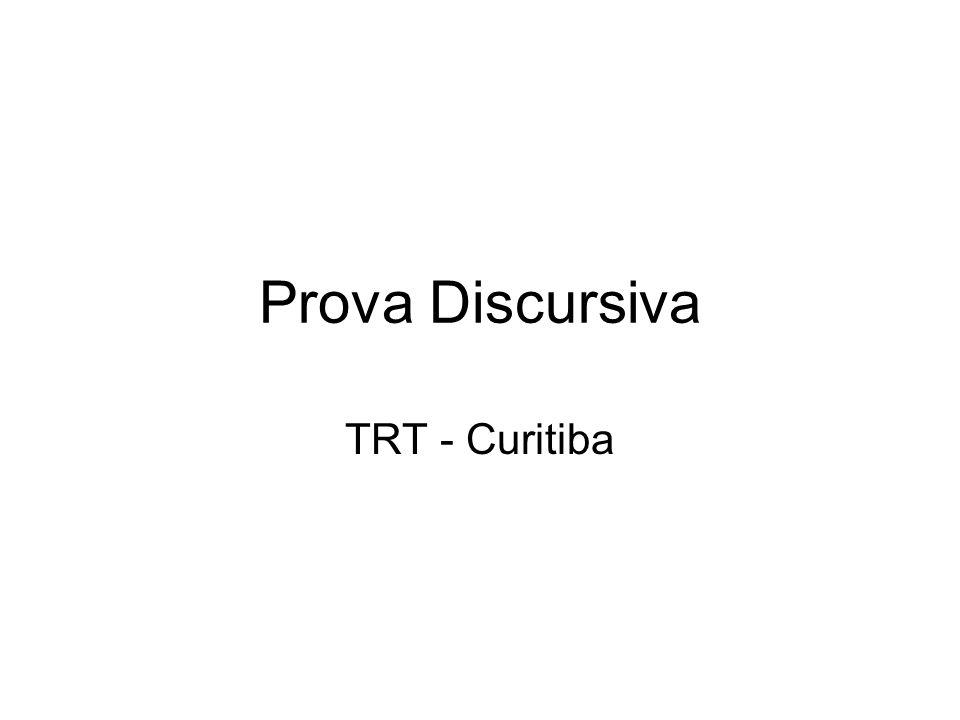 Prova Discursiva TRT - Curitiba