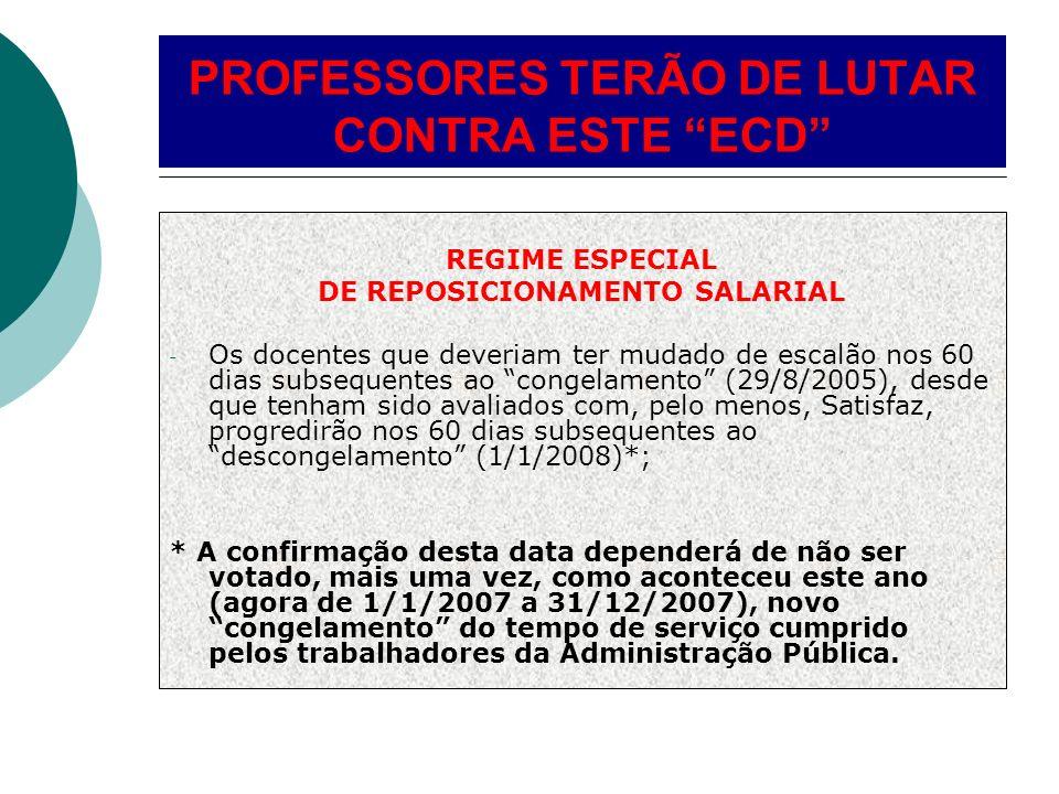 PROFESSORES TERÃO DE LUTAR CONTRA ESTE ECD