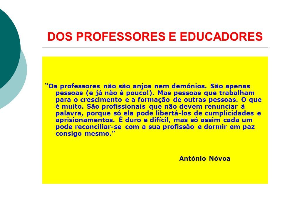 DOS PROFESSORES E EDUCADORES