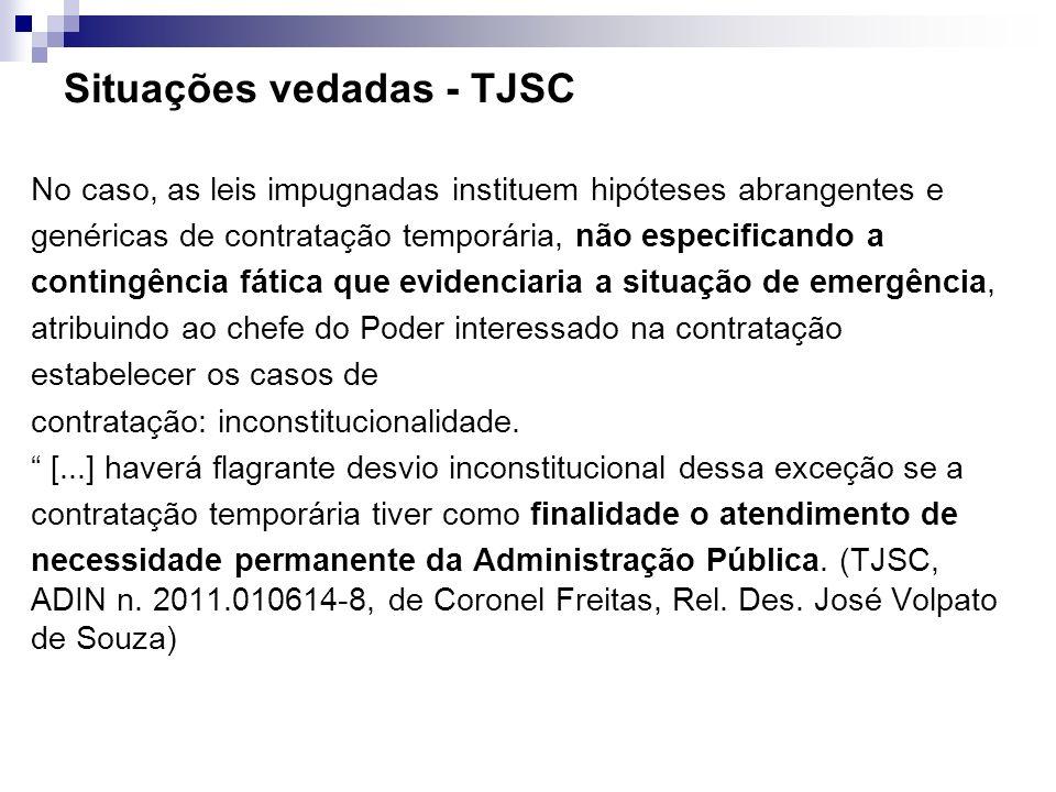 Situações vedadas - TJSC