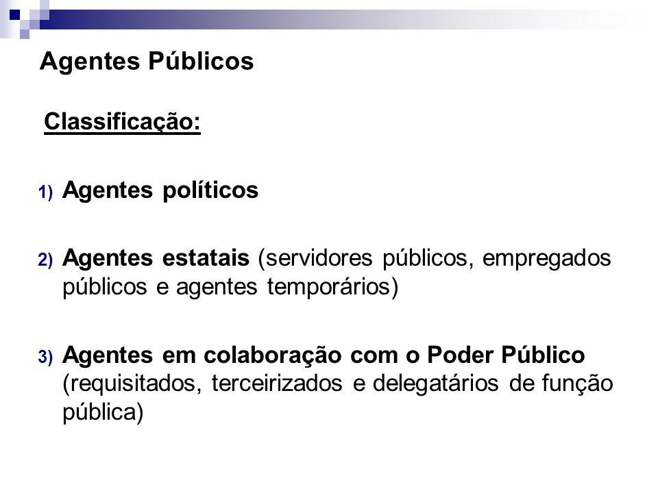 Agentes Públicos Agentes políticos
