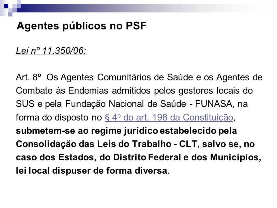 Agentes públicos no PSF
